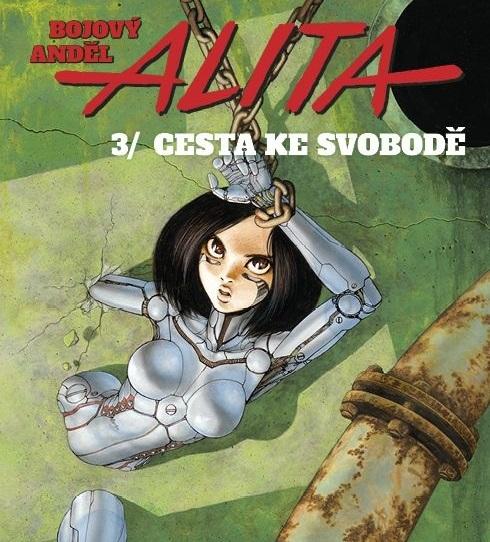 Bojový anděl Alita 03: Cesta ke svobodě