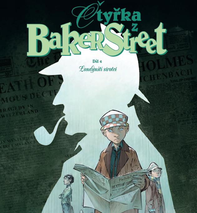 Čtyřka z Baker Street 4: Londýnští sirotci – Sherlock Holmes je mŕtvy!