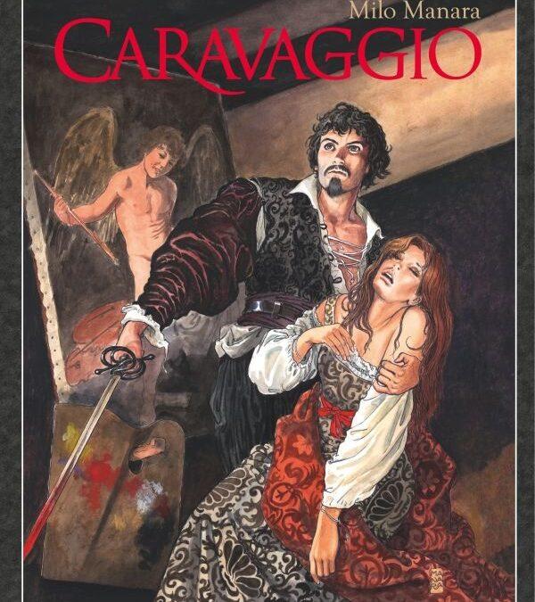 Caravaggio – Komiks o jednom z najväčších maliarov všetkých čias.