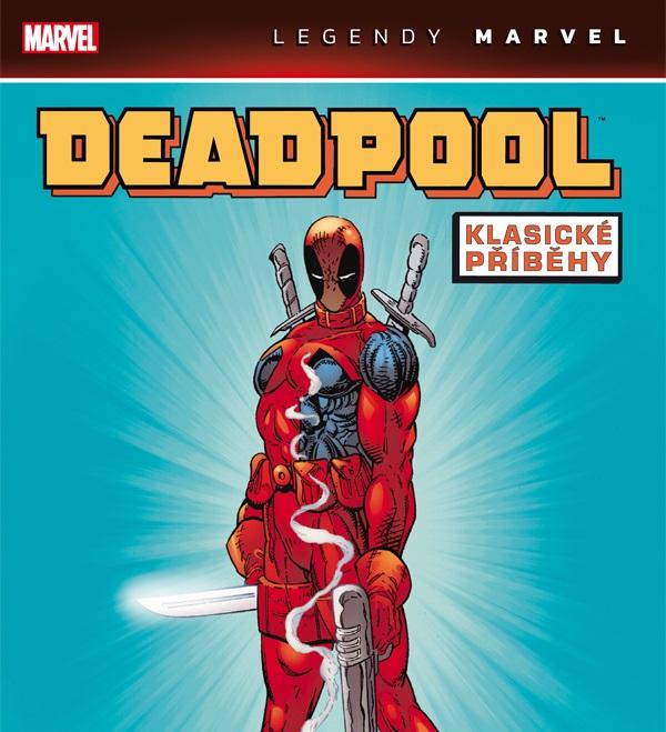 Deadpool: Klasické příběhy – Nová kniha v edícii Legendy Marvel.