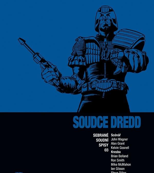 Soudce Dredd: Sebrané soudní spisy 03