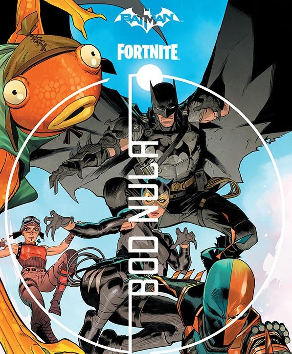 Batman / Fortnite: Bod nula – Komiks pre fanúšikov hry Fortnite.