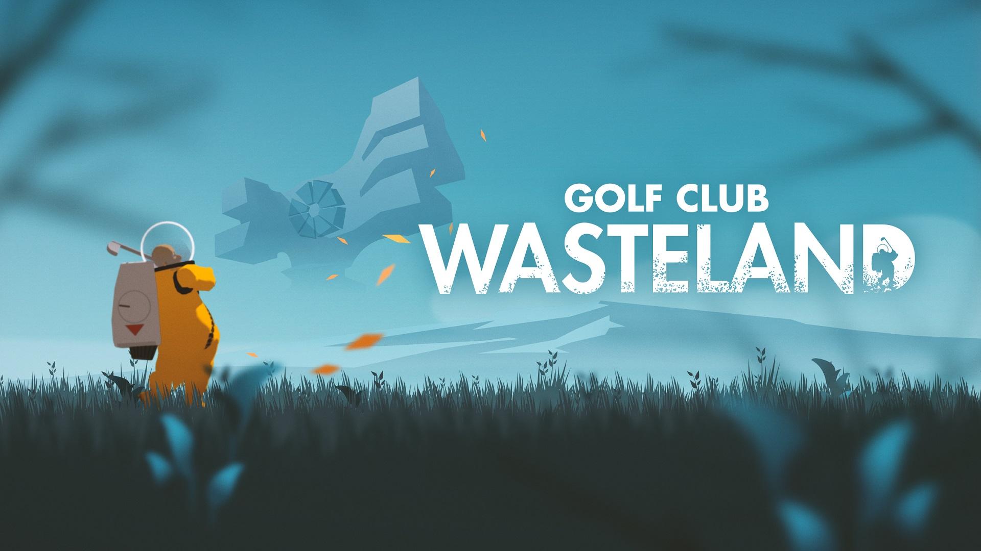 Golf Club Wasteland – Post-apokalyptický golf.