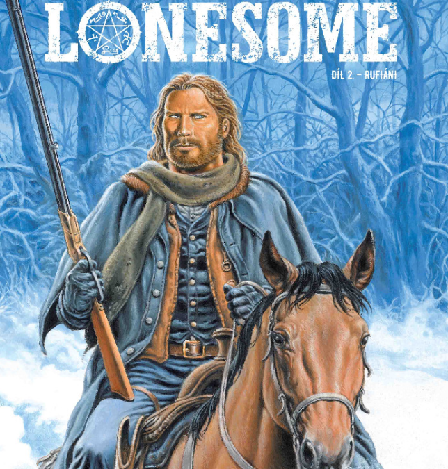 Lonesome 02: Rufiáni – Druhý diel vydareného westernu.