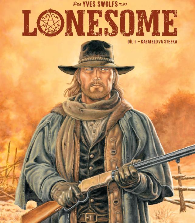 Lonesome 01: Kazatelova stezka