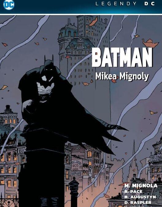 Legendy DC – Batman Mikea Mignoly