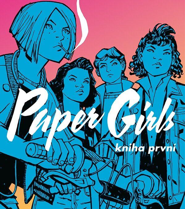 Paper Girls 01 – Štvorka dievčat a cestovanie v čase.