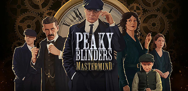 Peaky Blinders: Mastermind – Hra podľa skvelého seriálu.