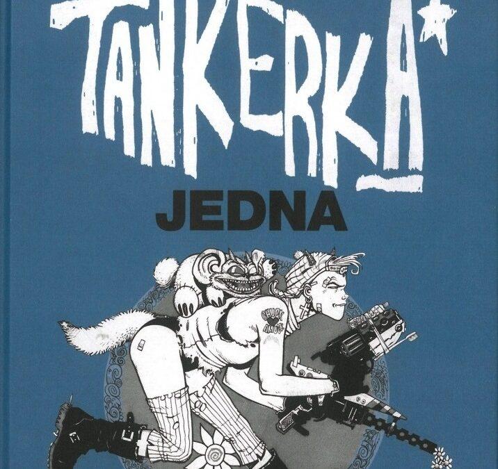 Tankerka 1 – Klasika svetového komiksu konečne aj u nás.