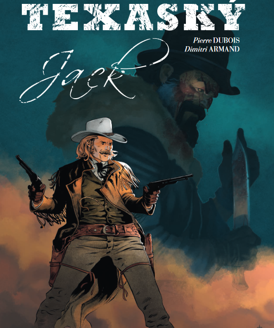 Texaský Jack – Prequel westernu Sykes.