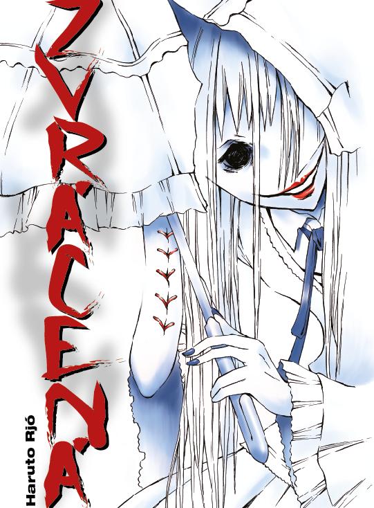 Zvrácená – Zvrátená hororová manga.